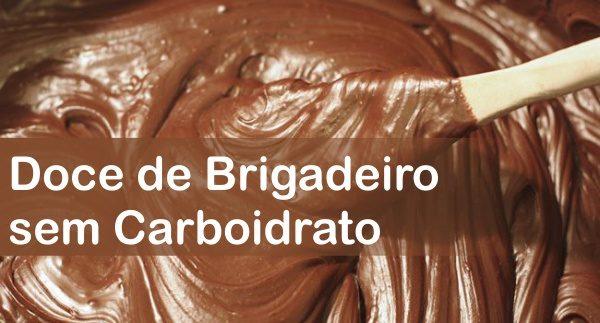 Doce de Brigadeiro sem Carboidrato Para Queimar Gordura