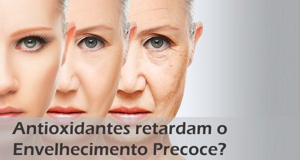 O que são os Antioxidantes e como Ajudam a Retardar o Envelhecimento?