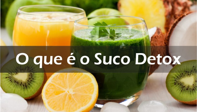 O que é o Suco Detox, Como Emagrece e Quais os Benefícios para a Saúde