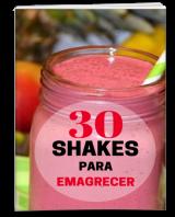 30 Shakes para você emagrecer