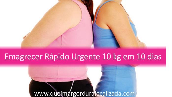 Como Emagrecer Rápido Urgente 10 kg em 10 Dias