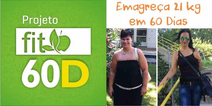 Dieta Fit 60D - Projeto para Emagrecer e Mudar de Vida